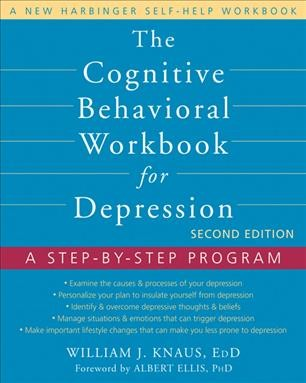 The cognitive behavioral workbook for depression : a step-by-step program /
