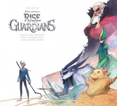 The art of DreamWorks Rise of the guardians