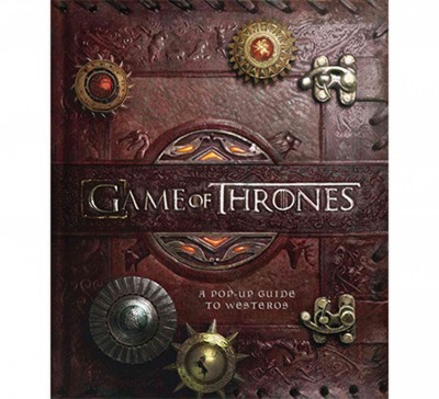 Game of Thrones : : a pop-up guide to Westeros