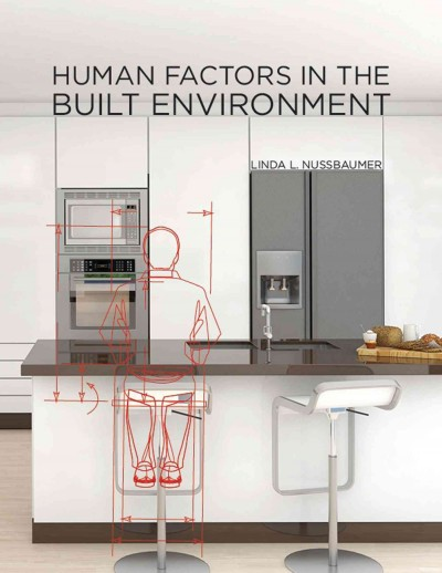 Human factors in the built environment /