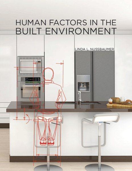 Human factors in the built environment /