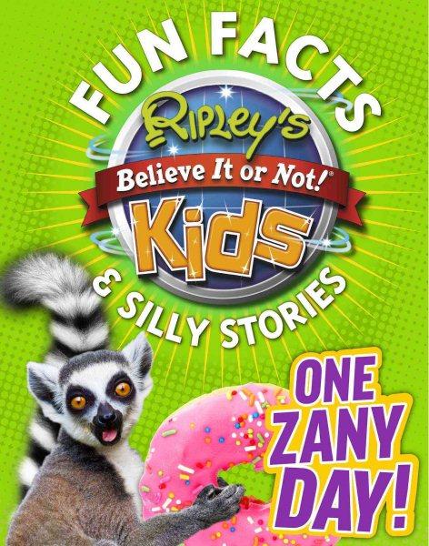 One Zany Day!