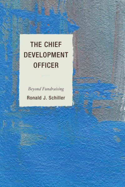 The chief development officer : : beyond fundraising