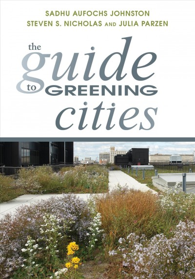 The guide to greening cities /