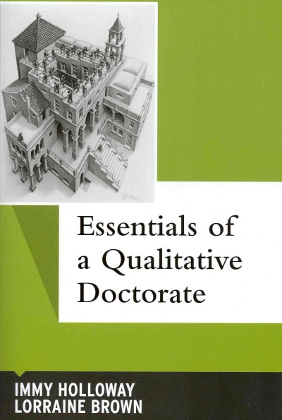Essentials of a qualitative doctorate /