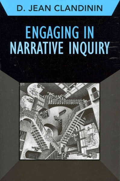 Engaging in narrative inquiry /