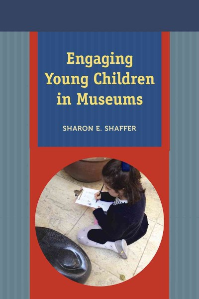 Engaging young children in museums /