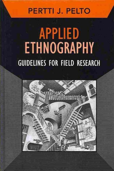 Applied ethnography : guidelines for field research /
