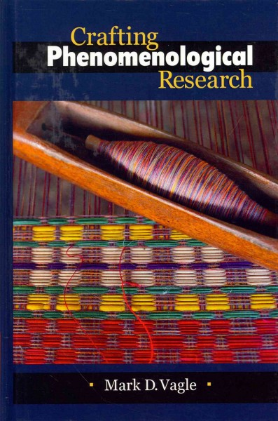 Crafting phenomenological research /