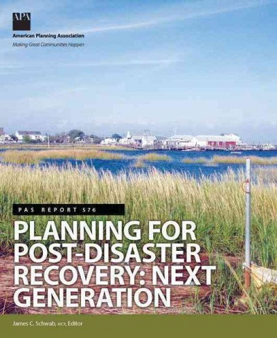 Planning for post-disaster recovery : next generation /