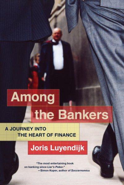 Among the Bankers