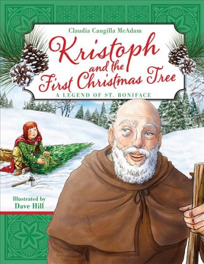 Kristoph and the First Christmas Tree