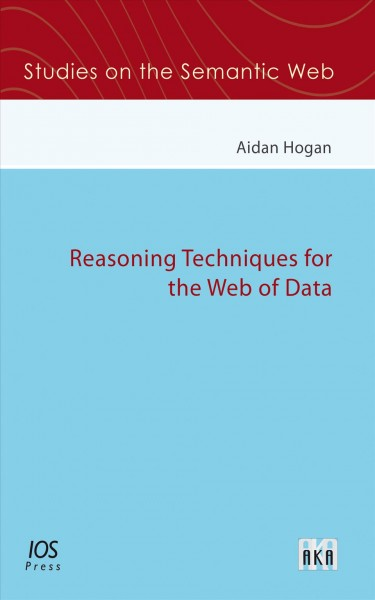 Reasoning techniques for the web of data /