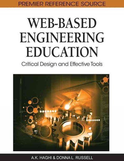 Web-based engineering education : critical design and effective tools /