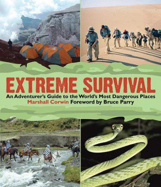 Extreme survival : an adventurer