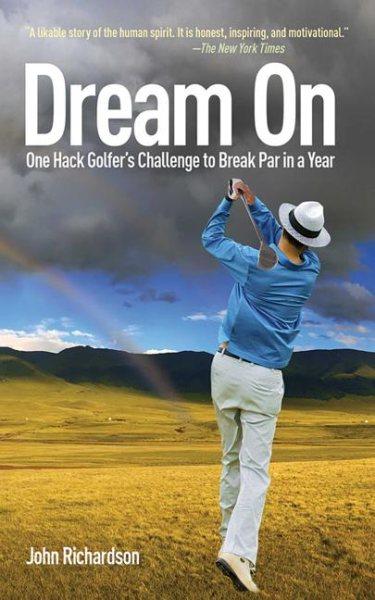 Dream on : one hack golfer