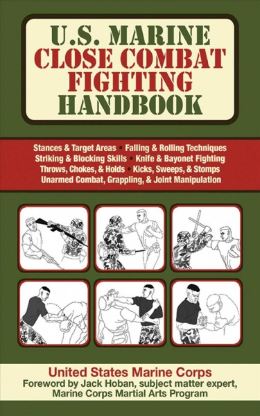U.S. Marine close combat fighting handbook /