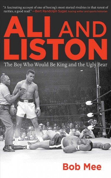 Ali and Liston : the boy who would be king and the ugly bear /