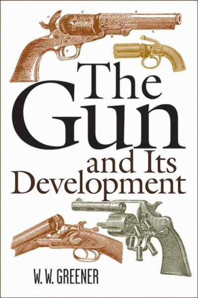 The gun and its development /