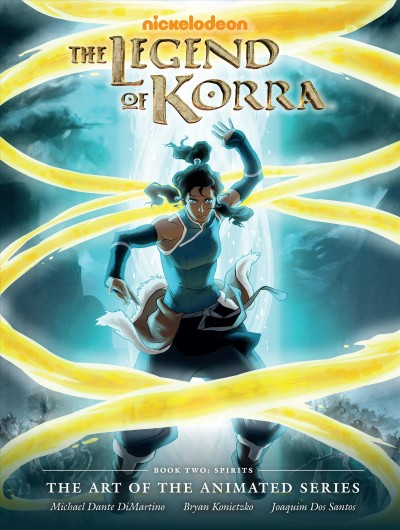 The legend of Korra : : the art of the animated series