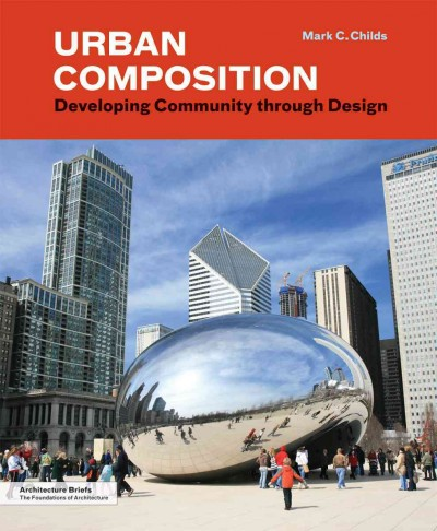 Urban composition : developing community through design /