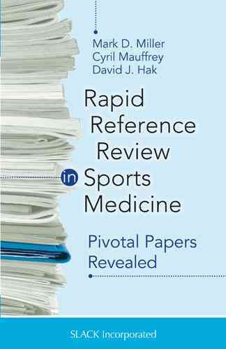 Rapid reference review in sports medicine : : pivotal papers revealed