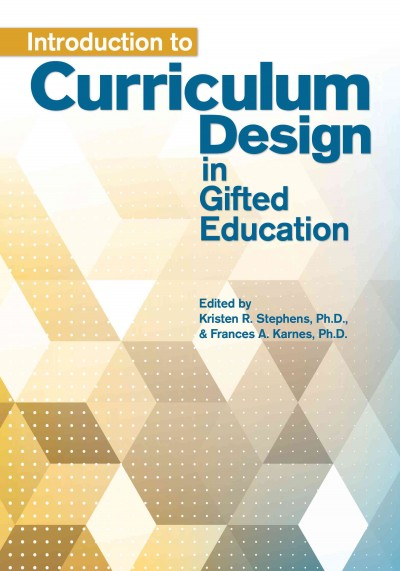 Introduction to curriculum design in gifted education /