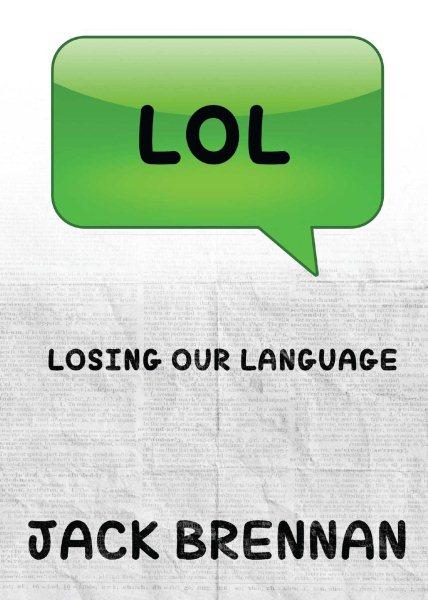 Lol (Losing Our Language)