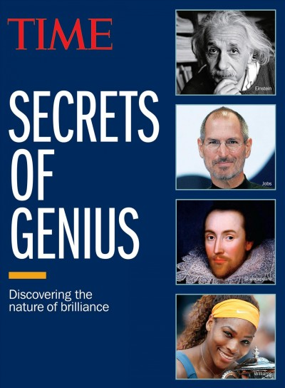Secrets of genius : : discovering the nature of brilliance
