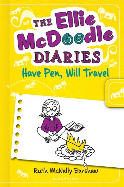 The Ellie McDoodle diaries : have pen, will travel