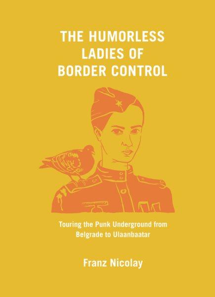 The Humorless Ladies of Border Control