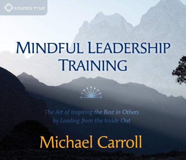 Mindful Leadership Training