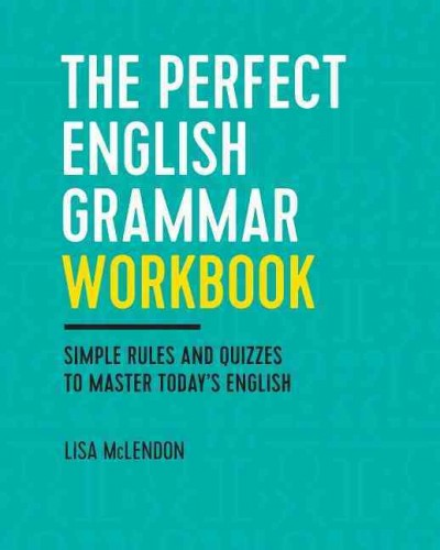The Perfect English Grammar Workbook