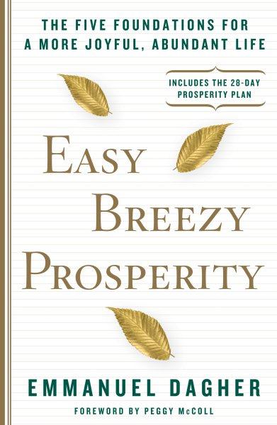 Easy Breezy Prosperity