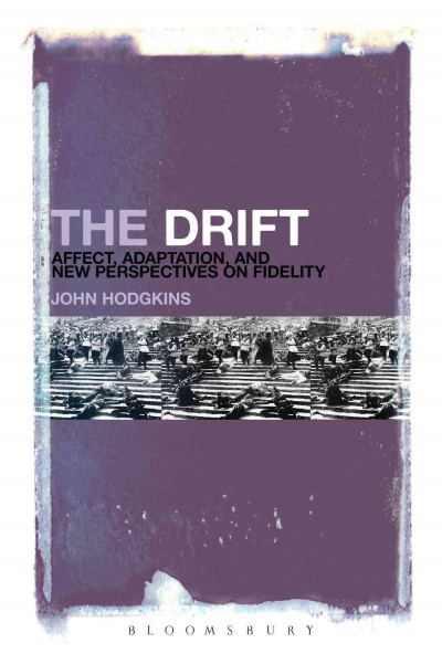 The drift : affect, adaptation, and new perspectives on fidelity /