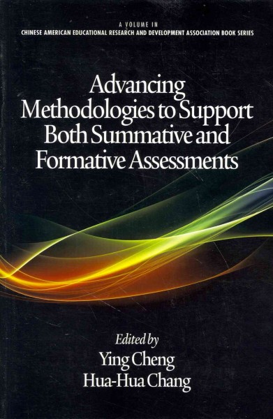 Advancing methodologies to support both summative and formative assessments /