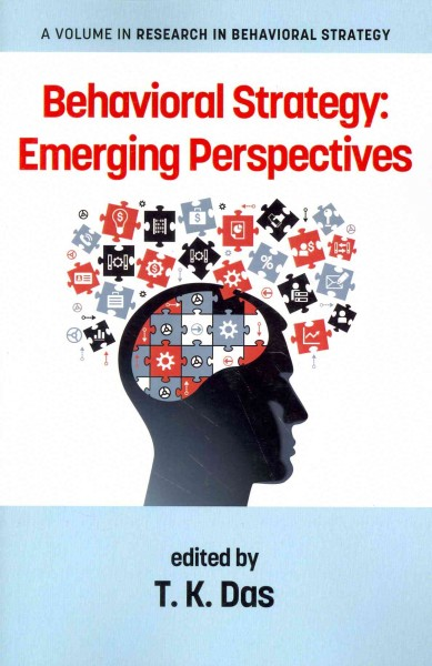 Behavioral strategy : : emerging perspectives