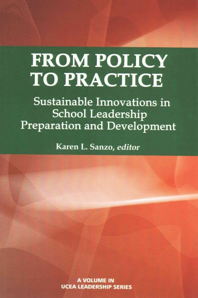 From policy to practice : sustainable innovations in school leadership preparation and development /