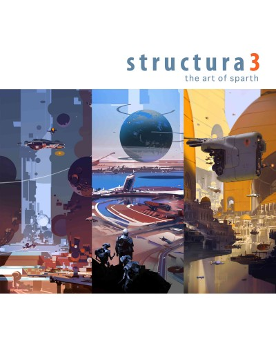 Structura3 : : the art of Sparth