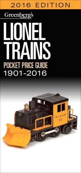 Lionel Trains Pocket Price Guide 1901-2016