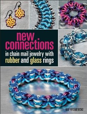 New Connections in Chain Mail Jewelry With Rubber and Glass Rings