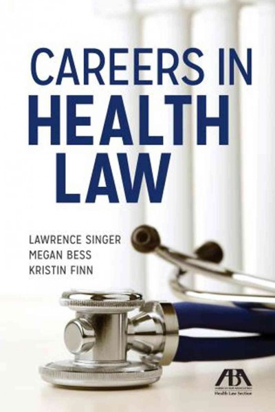 Careers in Health Law