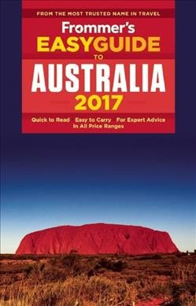 Frommer's Easy Guide to Australia 2017