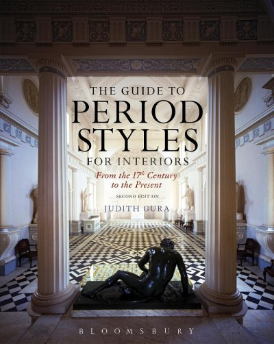 The guide to period styles for interiors : : from the 17th century to the present