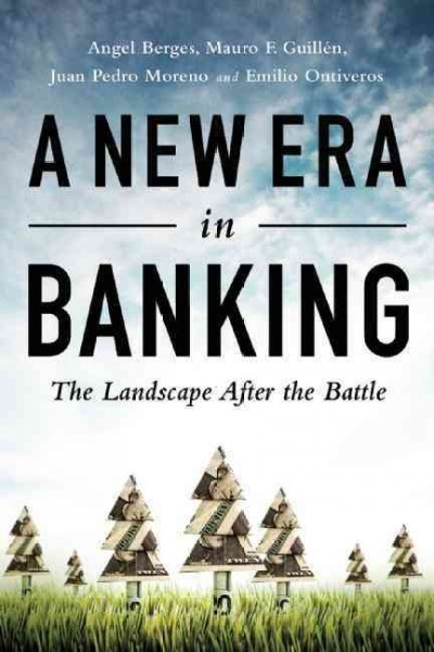 A New Era in Banking:The Landscape After the Battle