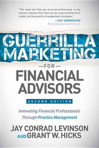 Guerilla Marketing for Financial Advisors