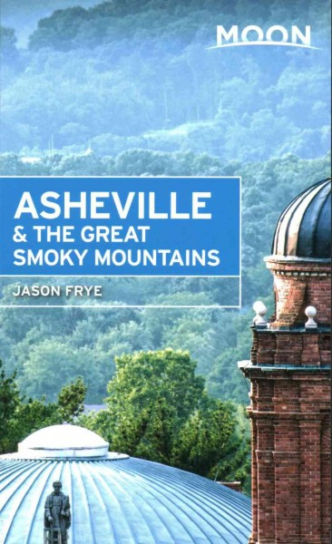 Moon Spotlight Asheville & Great Smoky Mountains
