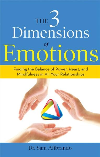 The 3 Dimensions of Emotions