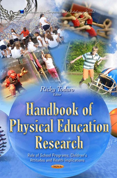 Handbook of physical education research : role of school programs, children