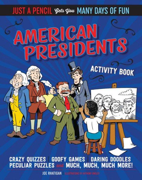 American Presidents Activity Book